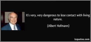 More Albert Hofmann Quotes