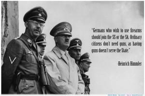 Himmler – Gun Control motivational inspirational love life quotes ...