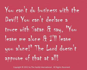 You Can't Do Business With The Devil