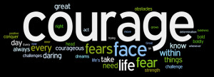 ... courage with every breath i take i am bringing more and more courage