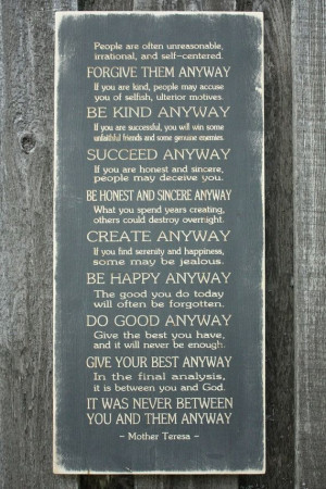 mother teresa do it anyway | Mother Teresa Do It Anyway - 15x33 Carved ...