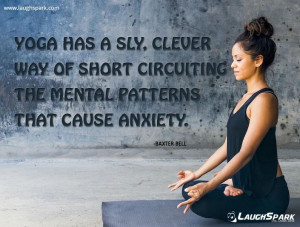 Yoga has a Sly | Yoga Quotes of The Day