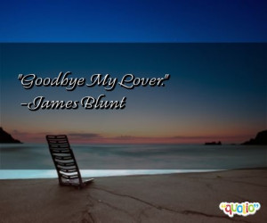 goodbye my lover quotes