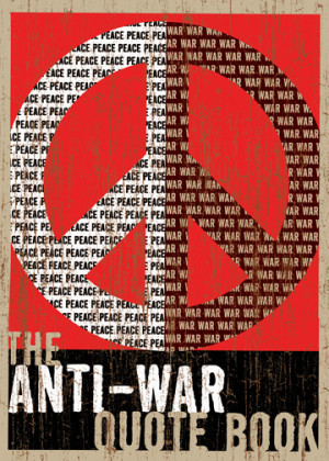 Anti-War Quote Book