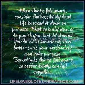 When Things Fall Apart..