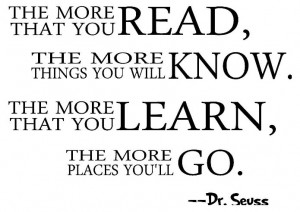 ... more that you learn, the more places Dr. Seuss wall quotes art decal