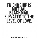 funny blackmail quotes frinedship is funny blackmails quote blackmail ...