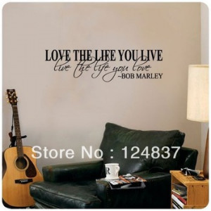 love the life you live Removable Vinyl Art Wall Bob Marley Quote ...