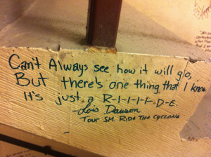 The quote I chose to write on the wall in Calgary on our first tour ...
