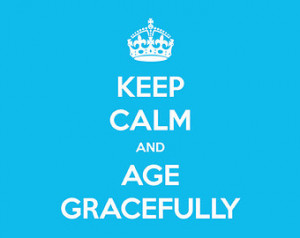 Keep Calm and Age Gracefully Note Thank You Card – IMMEDIATE ...