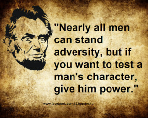 test a man's character, give him power.