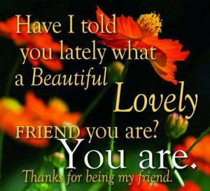 thanks for being my friend thanks for thinking about me thanks for ...
