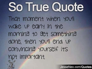 Waking Up Early In The Morning Quotes Previous