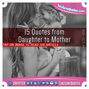 15-Quotes-from-Daughter-to-Mother.jpg