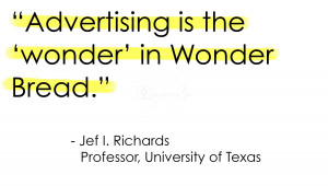 ... .com/advertising-is-the-wonder-in-wonder-bread-advertising-quote
