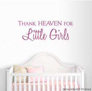 pink 18 thank heaven for little girls wall quote decal