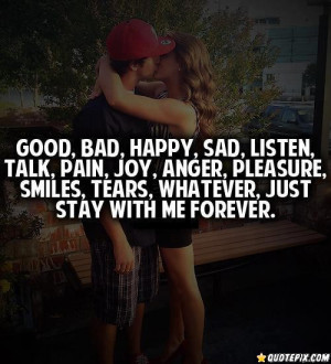 Just Stay With Me Forever.