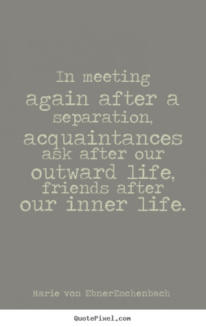 eschenbach more friendship quotes motivational quotes success quotes ...
