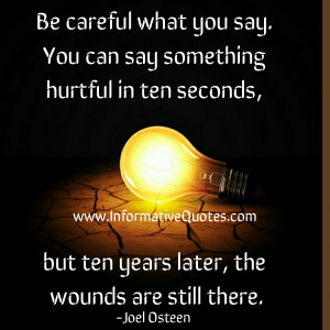 Some people never get how bad words can hurt a person why because they ...