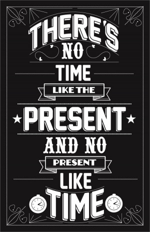 georgia byng there s no time like the present no present like time