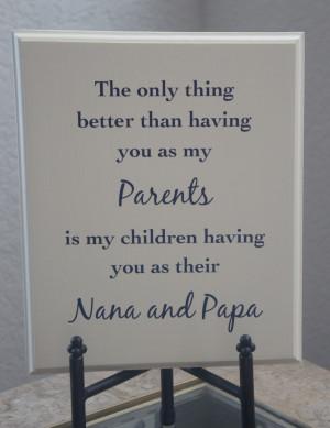 Nana Sayings Parent nana papa plaque - the