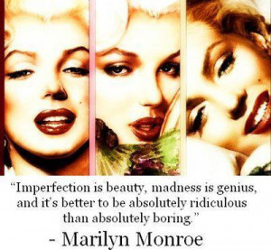 beauty, boring, genius, imperfection, love, madness, perfect, quote