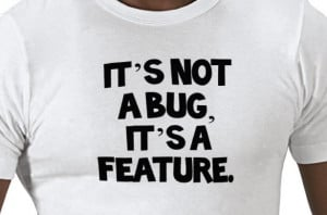Bug and Feature