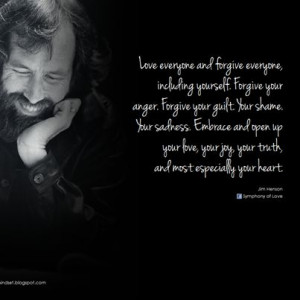 Jim Henson quote - Forgive Yourself, Forgive Others