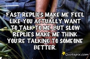 you make me feel quotes source http quotepix com userposts 48017