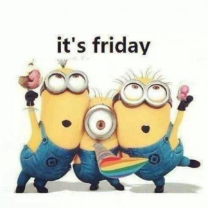 love it its friday