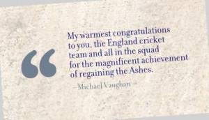 ... Achievement of Magnificent Achievement Of Regaining the Ashes