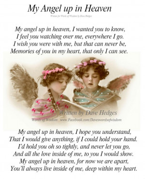 my angel up in heaven my angel up in heaven i wanted you to know i ...