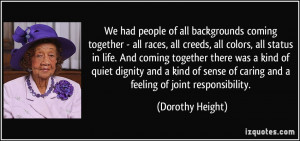 We had people of all backgrounds coming together - all races, all ...