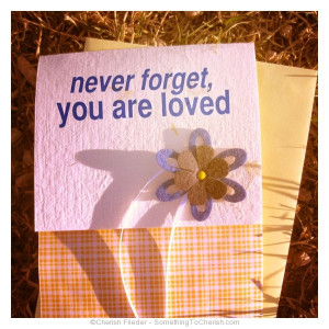 Remember You Are Loved - Cherish Flieder