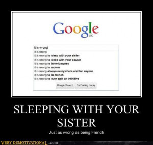SLEEPING WITH YOUR SISTER | Source : Very Demotivational - Posters ...