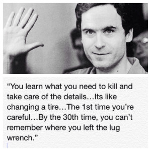 Ted Thunder Buddies Gif A classic ted bundy quote. author:sammarduk