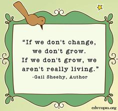 ... and growth more life quotes positive quotes for schools change and