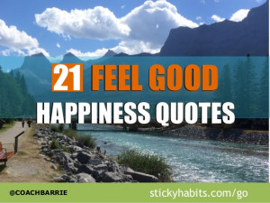 21 Happiness Quotes To Make You Feel Good