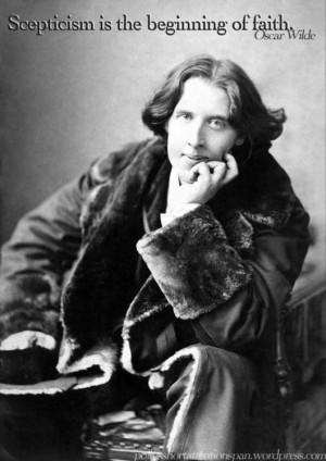 Oscar Wilde - Skepticism
