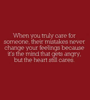 When you truly care for someone their mistakes