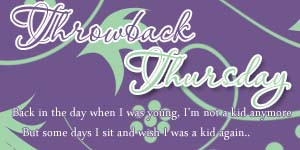Throwback Thursday Quotes