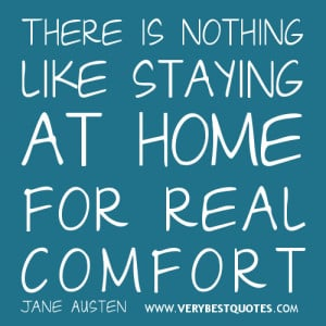 Home Sweet Home Quote: staying at home