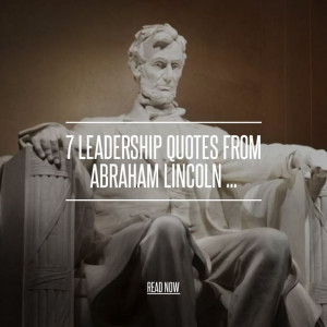 Quotes about Leadership from Abraham Lincoln ... Inspiring Quotes ...