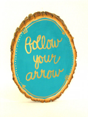 Follow Your Arrow Rustic Wood Quote Sign, Home Decor, Wanderlust Decor ...