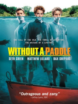 Stoner Movie – Without A Paddle