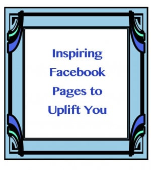 Inspirational Facebook Pages of the Week January 22, 2013