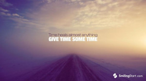 -quotes-and-sayings-wallpaper-time-heals-almost-anything-give-time ...