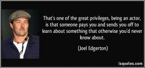 More Joel Edgerton Quotes