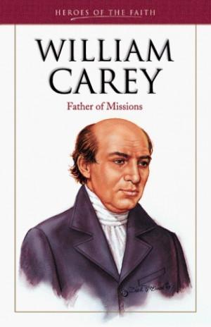 William Carey Quotes William carey · other editions