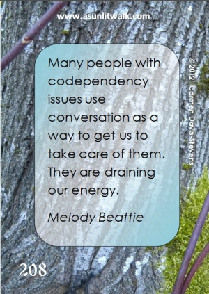 208 codependency...needs serious help